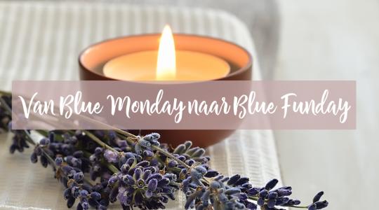 van Blue Monday naar Blue Funday