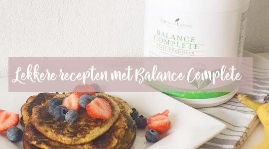 Lekkere recepten met Balance Complete