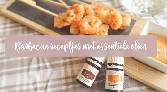 Barbeque receptjes met essentiële oliën